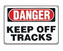 Aldon 4115-09 Danger Keep Off Tracks
