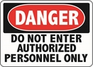 Aldon 6-ADMIT Danger - Authorized Admittance Only Sign