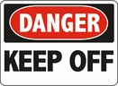 Aldon 6-KEEP2 Danger - Keep Off Sign