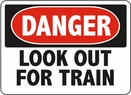 Aldon 6-TRAIN Danger - Look Out For Train Sign