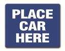 Aldon 6PCH-B Place Car Here - Blue Sign Plate