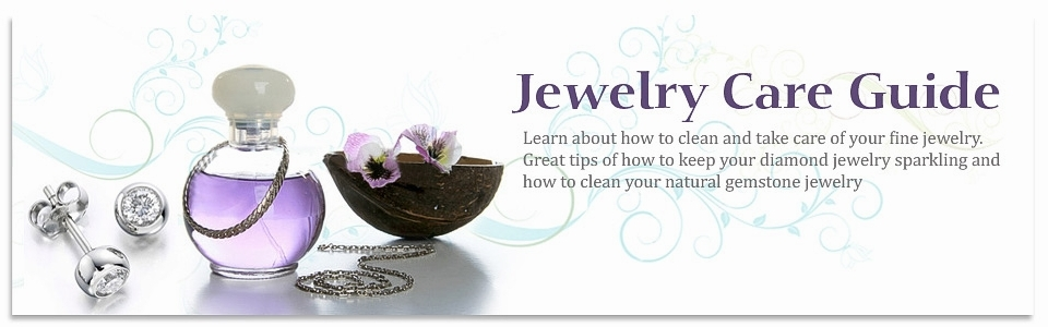 Jewelry Care Guide