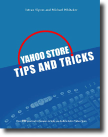Yahoo Store Tips & Tricks 2nd Edition - Click to enlarge