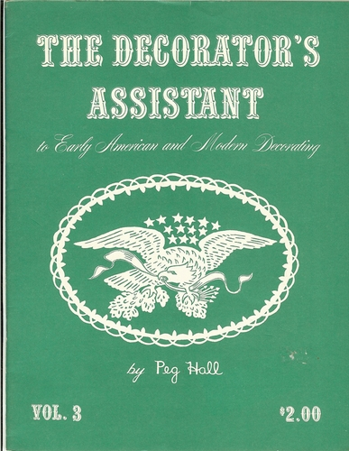The Decorator's Assistant To Early American & Modern Decorating Vol.3