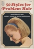 50 Styles For Problem Hair 1965