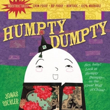 Indestructibles: Humpty, Dumpty by Jonas Sickler