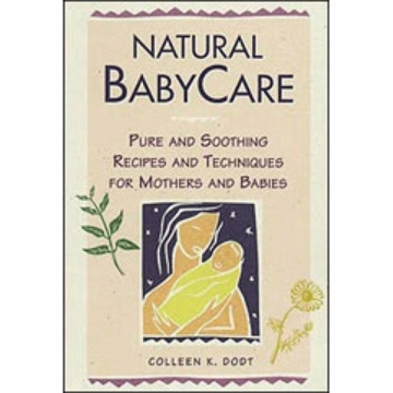 Natural Baby Care by Collen K. Dodt- Paperback