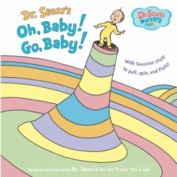 Dr. Seuss Oh, Baby! Go, Baby!