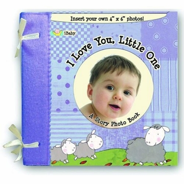 iBaby I Love You, Little One: A Story Photo Book