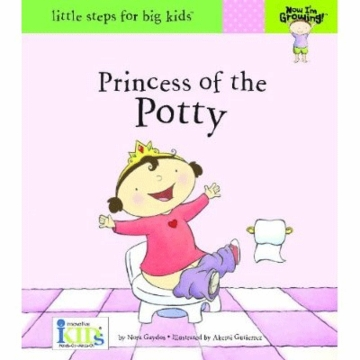 Now I'm Growing! Princess of the Potty - Little Steps for Big Kids!