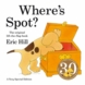 Eric Hill's Where's Spot (Hardcover)