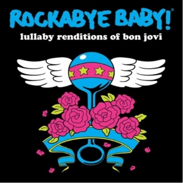 Rockabye Baby Lullaby Renditions of Bon Jovi