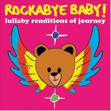 Rockabye Baby Lullaby Renditions of Journey