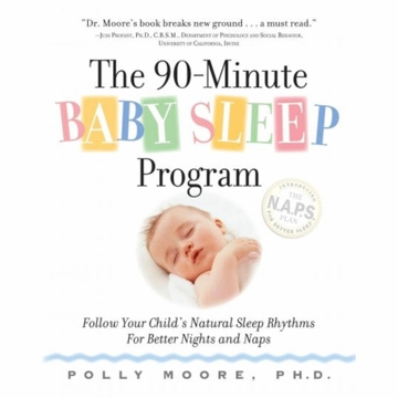 The 90-Minute Baby Sleep Program by Dr. Polly Moore