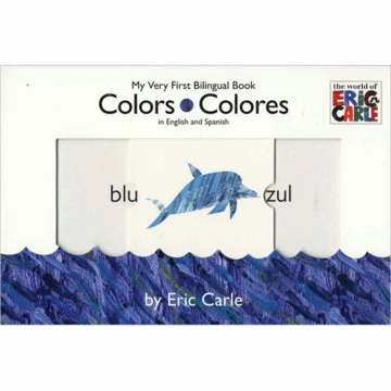 My Very First Bilingual Book: Colors Colores in English & Spanish