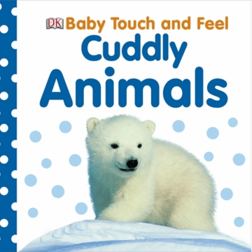 Cuddly Animals Touch & Feel
