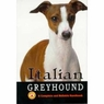The Complete Italin Gyhound