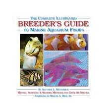 Nylabone Corp Complete Breeders Guide to Marine Fish