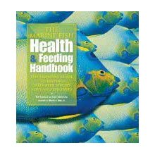 The Marine Fish Health and Feeding Handbook
