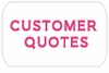 Real Customer Quotes!!