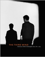 The Third Mind: American Artists Contemplate Asia, 1860-1989