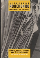 Aleksandr Rodchenko: Experiments For The Future