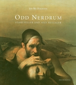 Odd Nerdrum: Storyteller And Self-Revealer