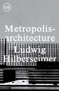 Metropolisarchitecture and Selected Essays