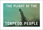 The Plight of the Torpedo People