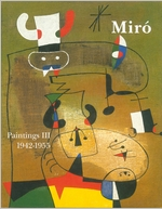 Mir�: Catalogue Raisonn�, Paintings, Volume III