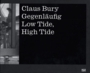 Claus Bury: High Tide-Low Tide