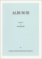 Luis Jacob: Album III