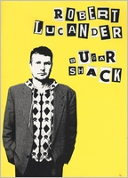 Robert Lucander: Sugar Shack
