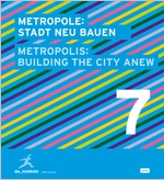 Metropolis No. 7: Building the City Anew