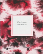 Matt Connors: Correspondences