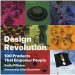 Design Revolution: 100 Products That Empower People