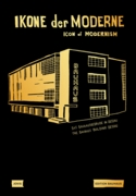 Icon of Modernism: The Bauhaus Building Dessau