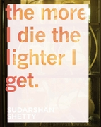 Sudarshan Shetty: The More I Die the Lighter I Get
