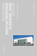 Richard Meier: Museu d�Art Contemporani de Barcelona, MACBA