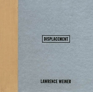 Lawrence Weiner: Displacement