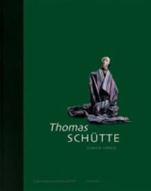 Thomas Sch�tte: Collector's Choice Vol. 2