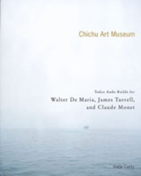 The Chichu Art Museum: Tadao Ando Builds For Claude Monet, Walter De Maria And James Turrell