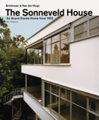 Brinkman And Van Der Vlugt: The Sonneveld House