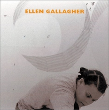 Ellen Gallagher