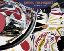James Rosenquist: A Retrospective