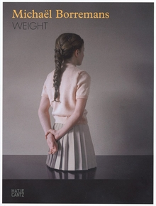 Micha�l Borremans: Weight