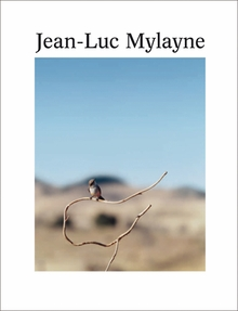 Jean-Luc Mylayne: Into the Hands of Time
