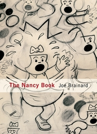Joe Brainard: The Nancy Book