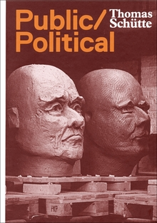 Thomas Sch�tte: Public Political Works