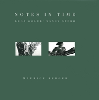 Nancy Spero & Leon Golub: Notes In Time